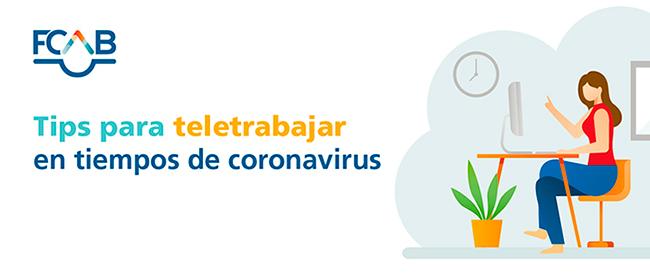 Tips para teletrabajar en tiempos de Coronavirus